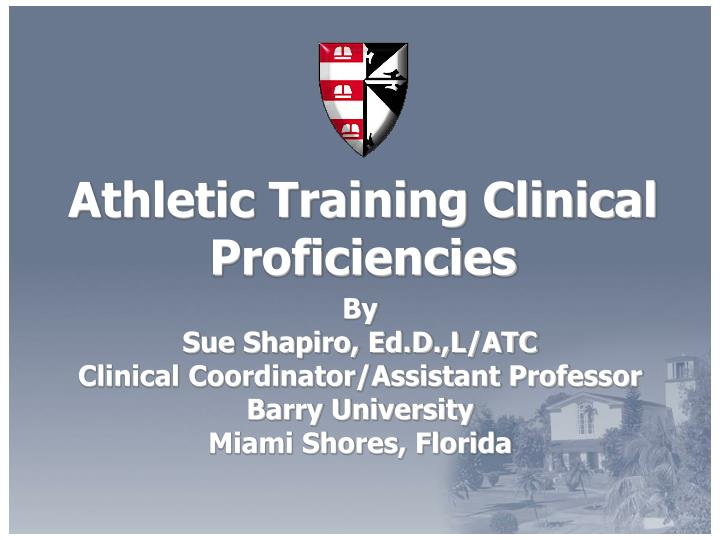 Athletic training clinical proficiencies