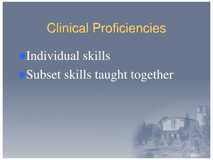Clinical Proficiencies