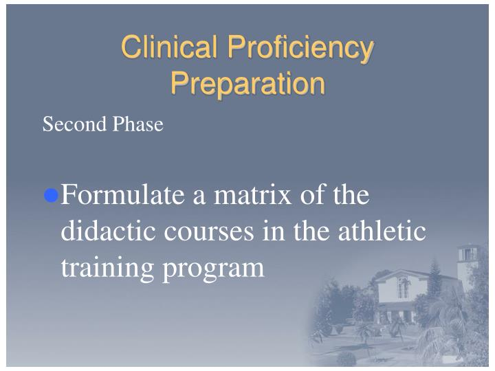 Clinical Proficiency Preparation