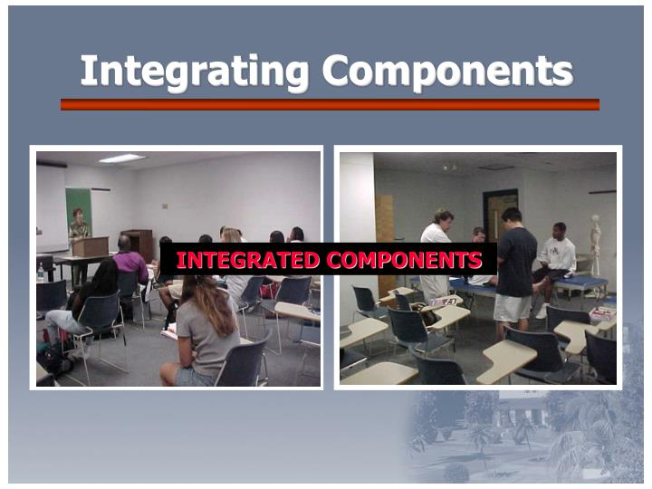 Integrating Components