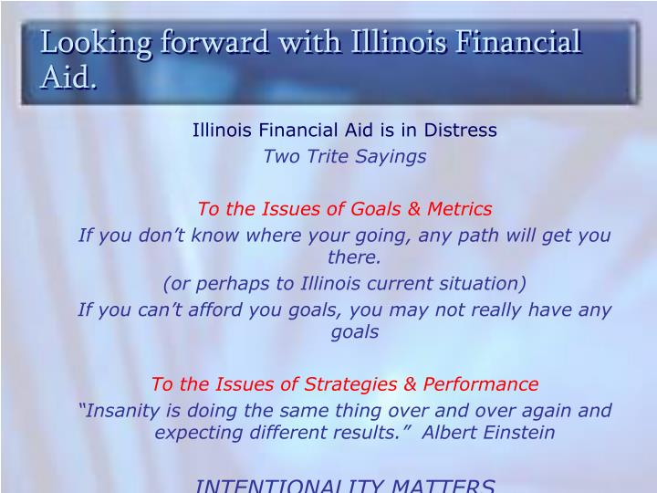 Looking forward with Illinois Financial Aid.
