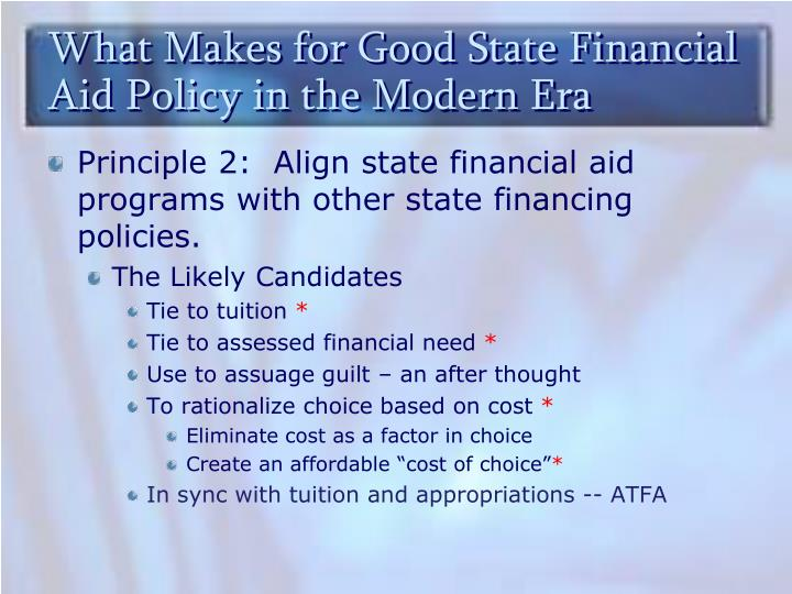 What Makes for Good State Financial Aid Policy in the Modern Era