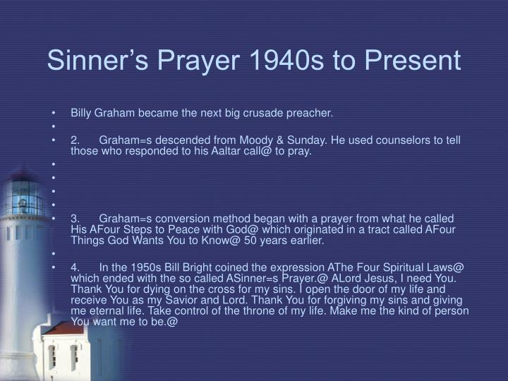 Sinner's Prayer 1940s to Present