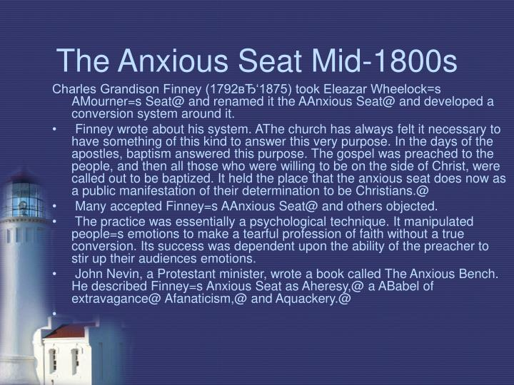 The Anxious Seat Mid-1800s