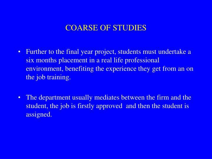 COARSE OF STUDIES