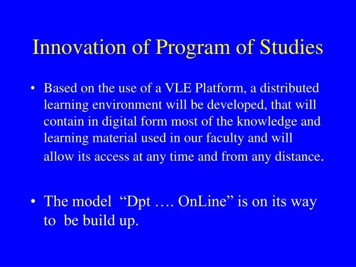Innovation of Program of Studies