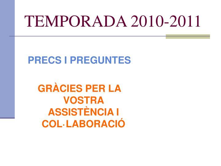 TEMPORADA 2010-2011