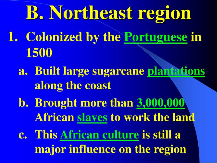 B. Northeast region