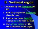 b northeast region