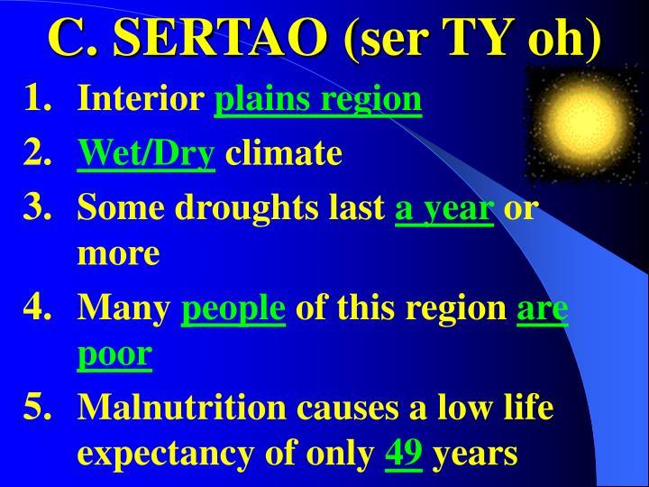 C. SERTAO (ser TY oh)