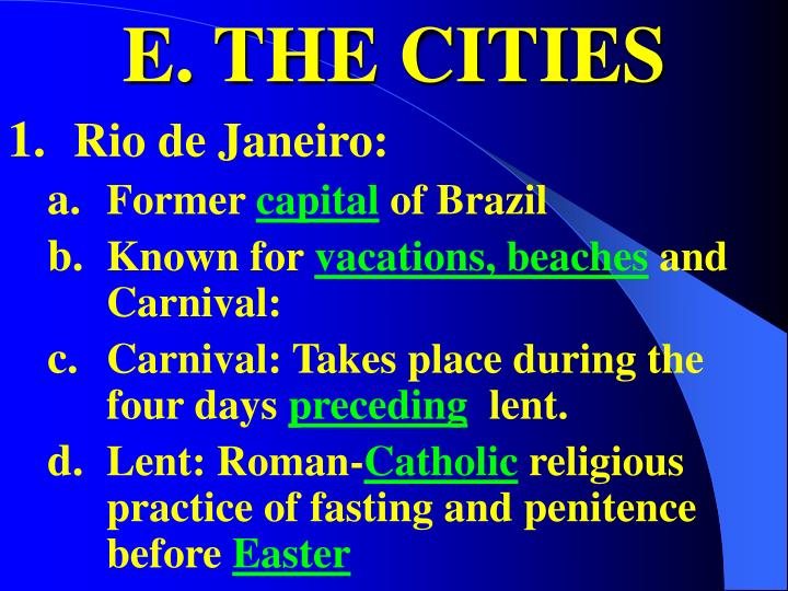 E. THE CITIES