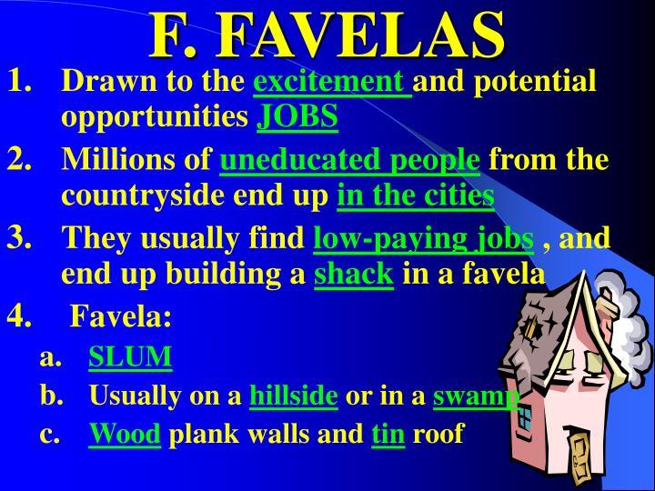 F. FAVELAS