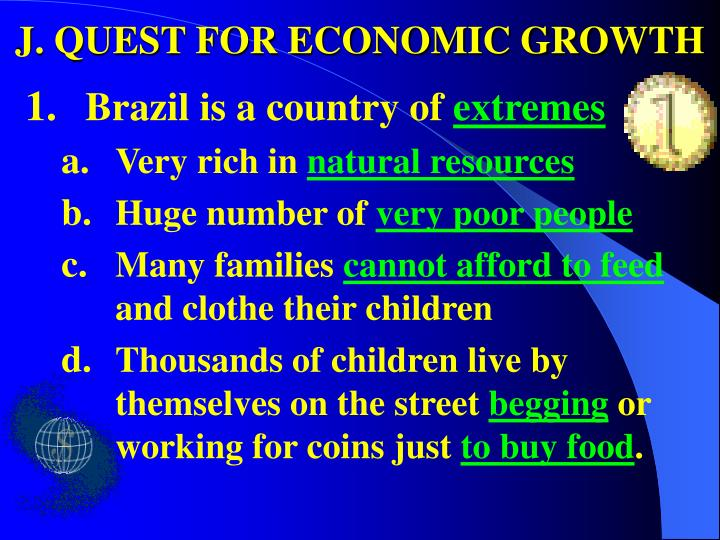 J. QUEST FOR ECONOMIC GROWTH