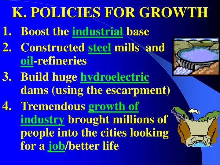 K. POLICIES FOR GROWTH