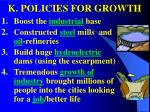 k policies for growth