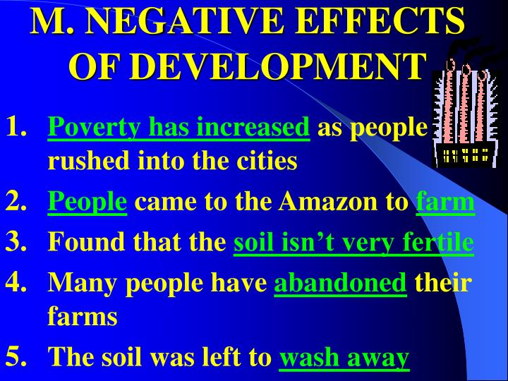 M. NEGATIVE EFFECTS OF DEVELOPMENT
