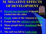 m negative effects of development