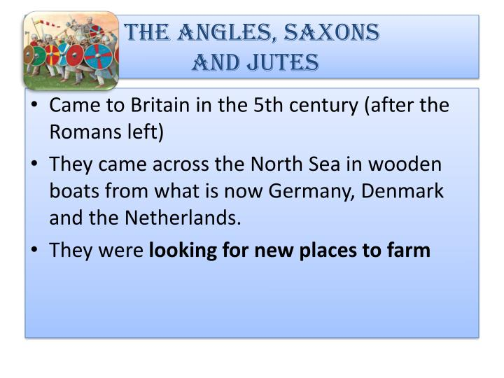 THE ANGLES, SAXONS