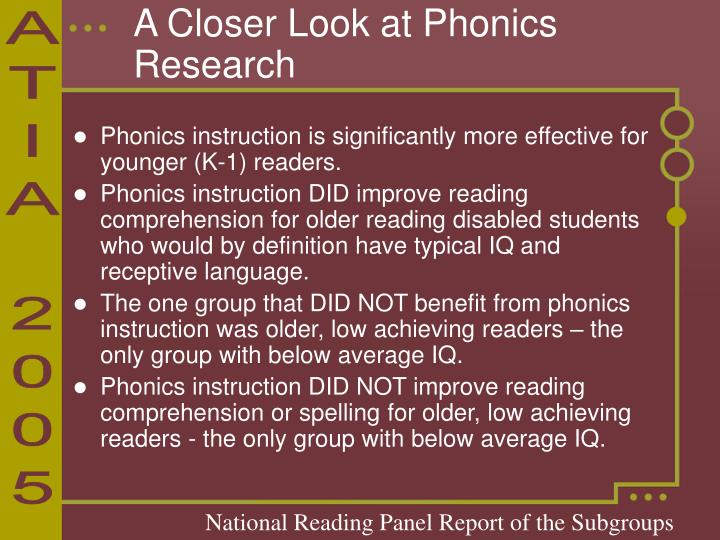 A Closer Look at Phonics Research
