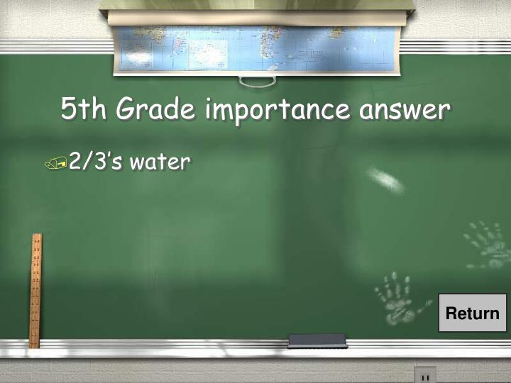 5th Grade importance answer