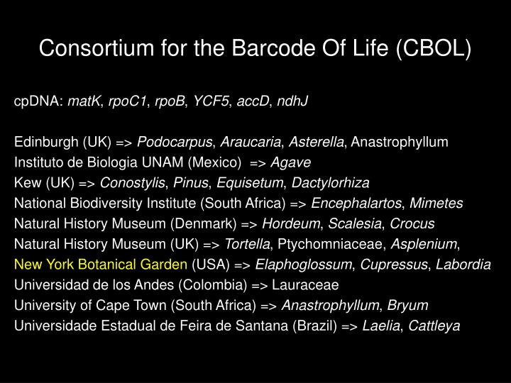 Consortium for the Barcode Of Life (CBOL)