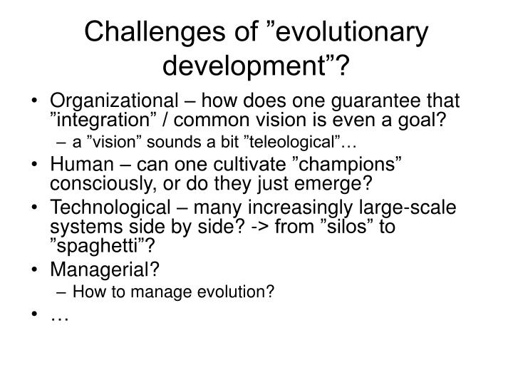 "Challenges of ""evolutionary development""?"