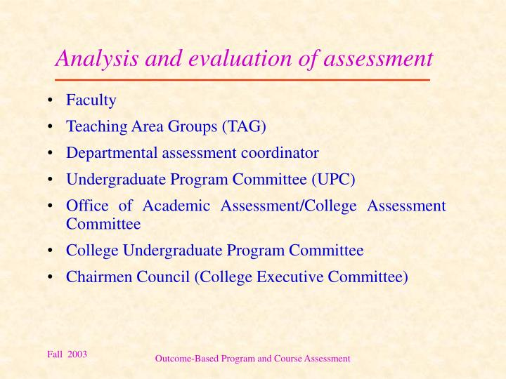 Analysis and evaluation of assessment
