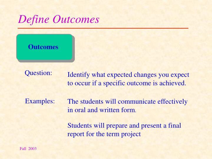 Define Outcomes