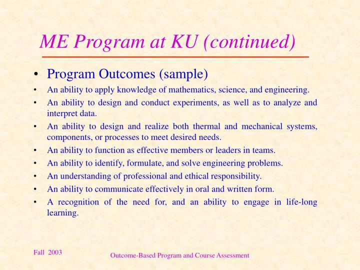 ME Program at KU (continued)