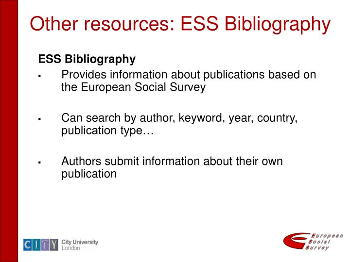 Other resources: ESS Bibliography