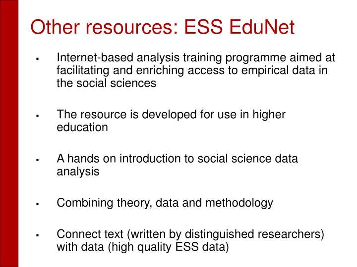 Other resources: ESS EduNet