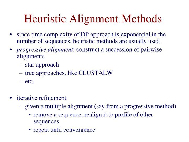 Heuristic Alignment Methods