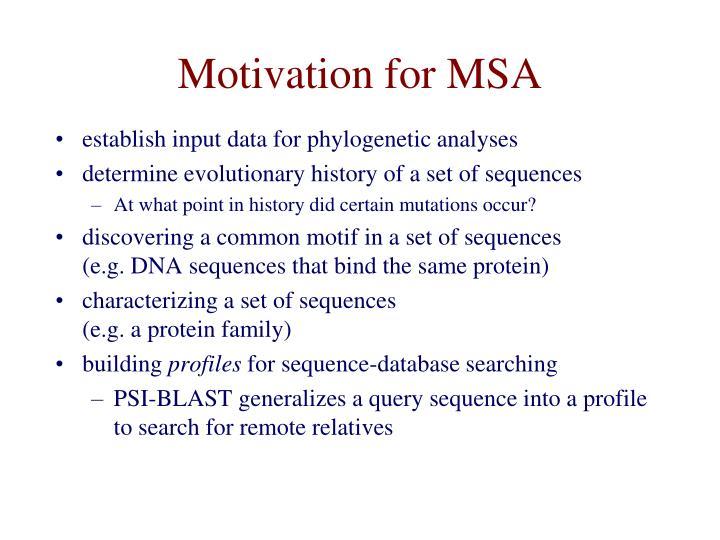 Motivation for MSA