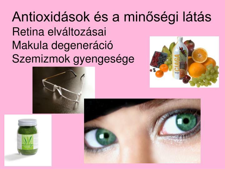 Antioxidások és a minőségi látás