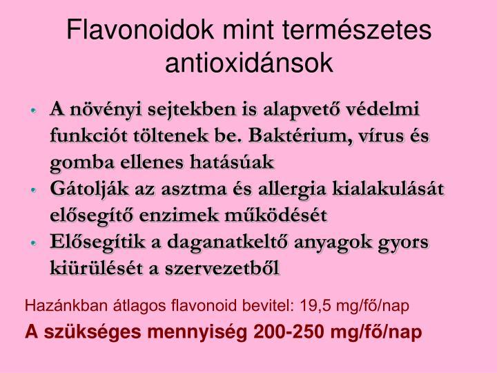 Flavonoidok mint természetes antioxidánsok