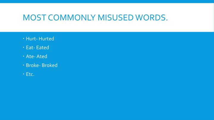 Most commonly misused words.