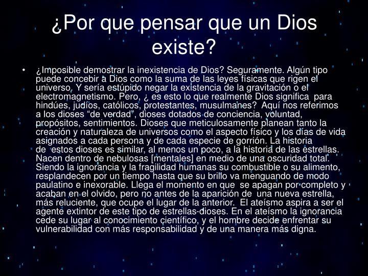 ¿Por que pensar que un Dios existe?