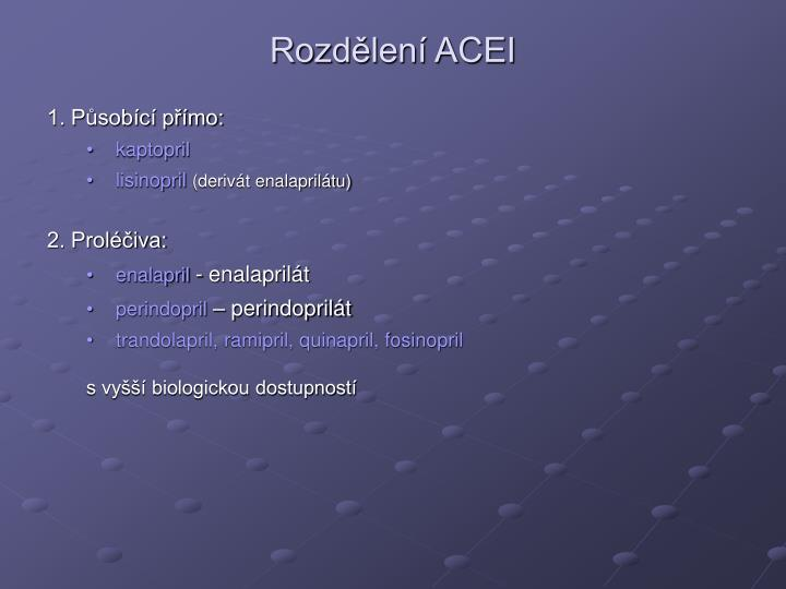 Rozdělení ACEI