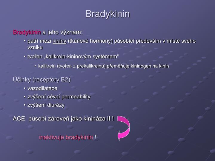 Bradykinin