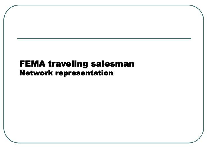 FEMA traveling salesman