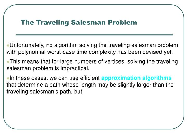 The Traveling Salesman Problem