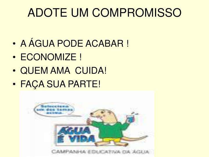 ADOTE UM COMPROMISSO