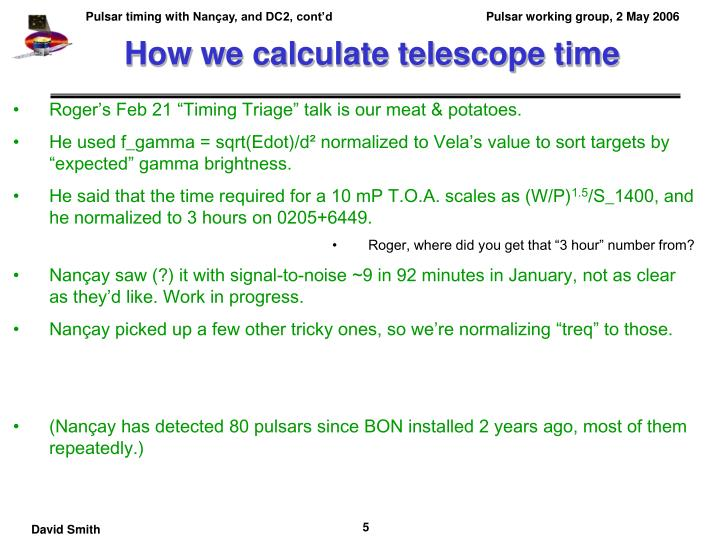 How we calculate telescope time