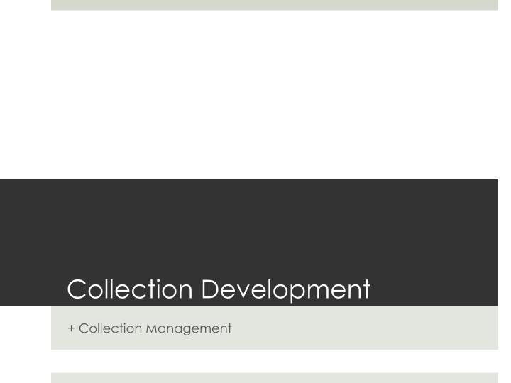 Collection Development