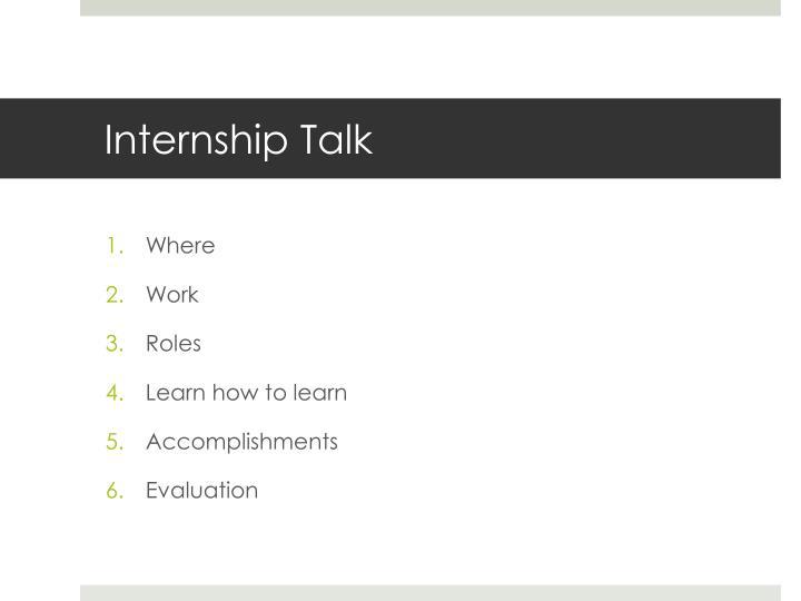 Internship Talk