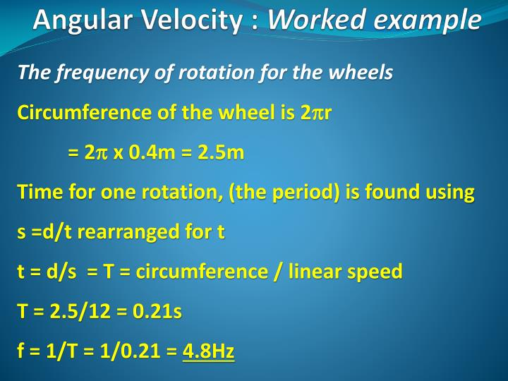 The frequency of rotation for the wheels