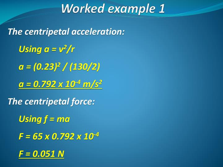 The centripetal acceleration: