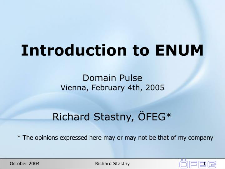Introduction to enum domain pulse vienna february 4th 2005