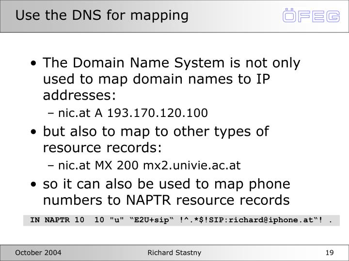 Use the DNS for mapping