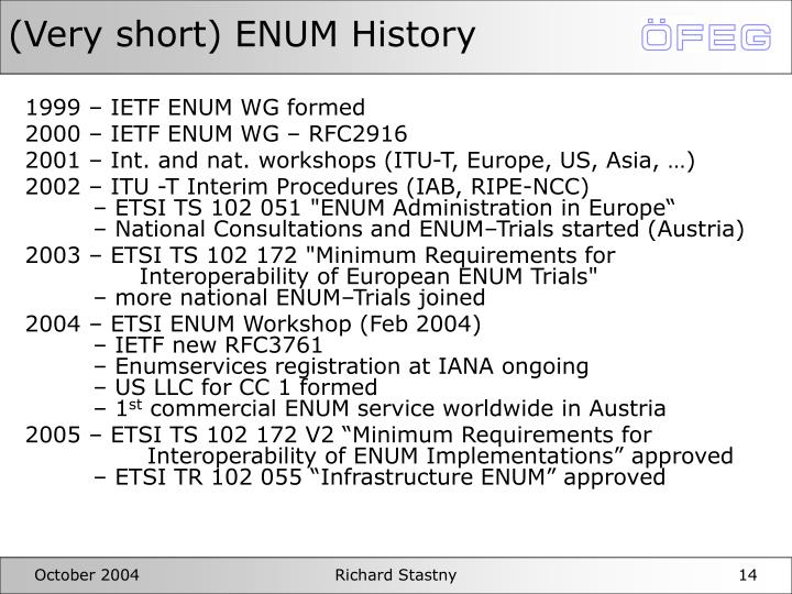 (Very short) ENUM History